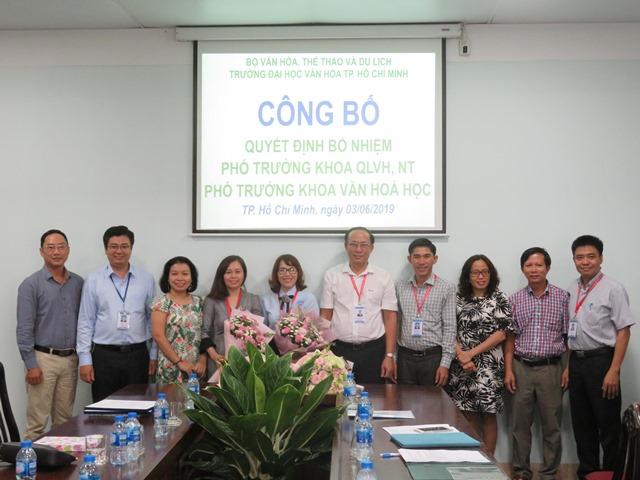 Trường Đại học Văn hóa TP. Hồ Chí Minh công bố quyết định bổ nhiệm Phó Trưởng khoa Quản lý Văn hóa, Nghệ thuật và Khoa Văn hóa học.