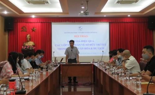 Hội thảo đánh giá hiệu quả dự án đào tạo sở hữu trí tuệ ngành văn hóa và du lịch